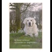 Beste informatie boek hondenboek opvoeding puppy hond opvoeden handleiding liefdevol begeleiden opvoedboek Turid Rugaas